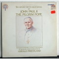 Pope John Paul II - The Pilgrim Pope