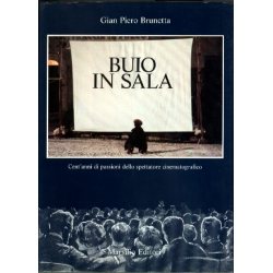 Gian Piero Brunetta - Buio in sala