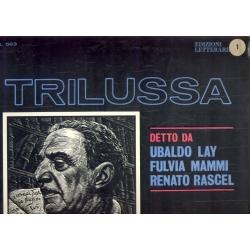 Trilussa -  detto da Ubaldo Lay - Fulvia Mammi - Renato Rascel / RCA Edizioni Letterarie (LP)