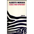 Alberto Moravia - A quale tribu' appartieni?