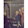 La cultura civile. L'Italia e la formazione della civiltà europea - BNA