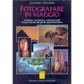 Lello Piazza e Lucia Simion - Fotografare in viaggio