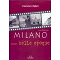 Francesco Ogliari - Milano nella belle epoque