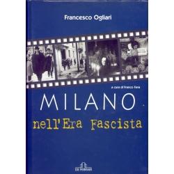 Francesco Ogliari - Milano nell'era fascista