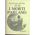 Francois Brune - I morti parlano