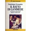Dominique Fernandez - Il ratto di Ganimede