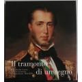 Il tramonto di un regno - Il Lombardo Veneto dalla restaurazione al risorgimento 1814 - 1859 CARIPLO
