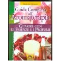 Valerie Ann Worwood - Guida Completa all'Aromaterapia