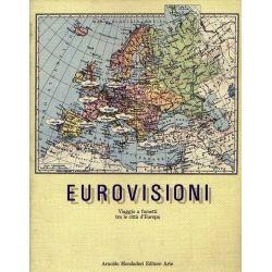 Eurovisioni Viaggio a fumetti tra le città d'Europa