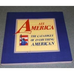 All America the catalouge of everything American