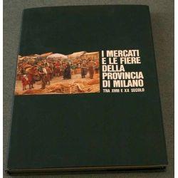 I mercati e le fiere della Provincia di Milano tra il XVIII e XX secolo