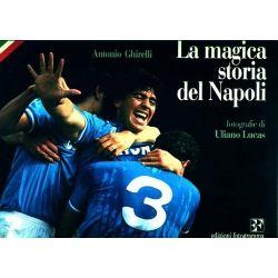 La magica storia del Napoli