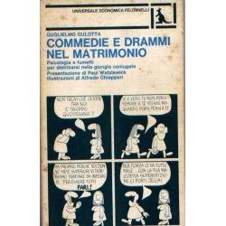 Guglielmo Gulotta - Commedie e drammi nel matrimonio