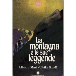 Alberto Mari e Ulrike Kindl  -  La montagna e le sue leggende