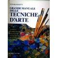 Ettore Maiotti - Grande manuale delle tecniche d'arte Matita, carboncino, pastello, sanguigna, acquerello, tempera, olio, acrilico