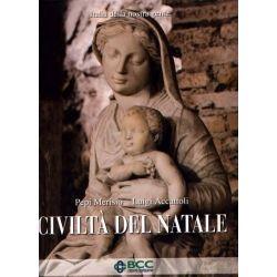 Pepi Merisio e Luigi Accattoli - Civiltà del Natale