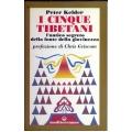 Peter Kelder - I cinque Tibetani l'antico segreto della fonte di giovinezza