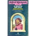 Alfred Hitchcock - Il delitto non paga abbastanza 14 diaboliche storie del mistero in un'atmosfera di eccitante suspence