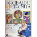 Arcibaldo e Petronilla - Come allevare papà