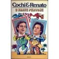 Cochi e Renato - 2 brave persone