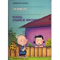 Charles M. Schulz - Fuggi, Charlie Brown?