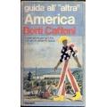 """Botti Caffoni - Guida all' """"altra"""" America"""