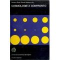 Hermann Bondi, Dennis Sciama  e altri - Cosmologie a confronto