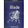 Iliade da Omero - Edizioni Etruria