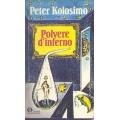 Peter Kolosimo - Polvere d'inferno