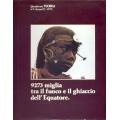 Quaderno Tecnica n° 2 Anno II° 1979 - 9273 miglia tra il fuoco e il ghiaccio dell'Equatore