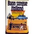 Buon sangue italiano - Delitti e detectives del thrilling nostrano