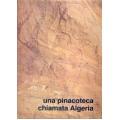 Franco Di Natale - Una pinacoteca chiamata Algeria