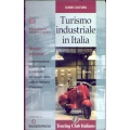 Turismo industriale in Italia - Touring Club Italiano