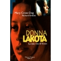 Mary Crow Dog e Richhars Erdoes - Donna Lakota
