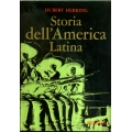 Hubert Herring - Storia dell'America Latina