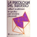 William W. Atkinson - La psicologia del successo