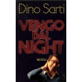 Dino Sarti - Vengo dal night